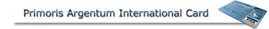 Primoris Argentum International Card